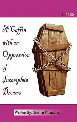 A Coffin With An Oppression Of Incomplete Dreams